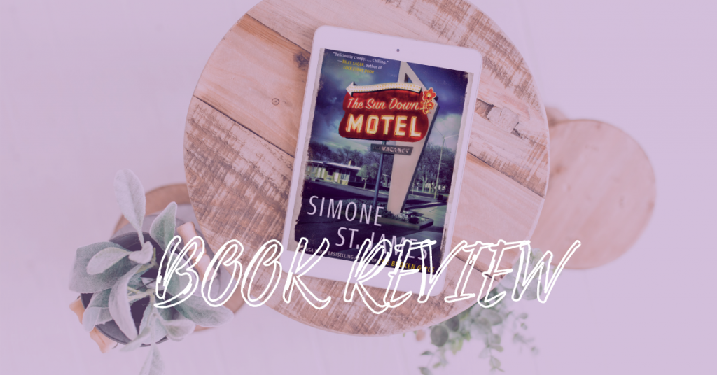 Book Review The Sun Down Motel by Simone St. James