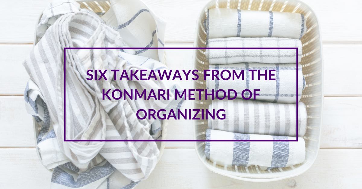 Six Takeaways from the KonMari Method