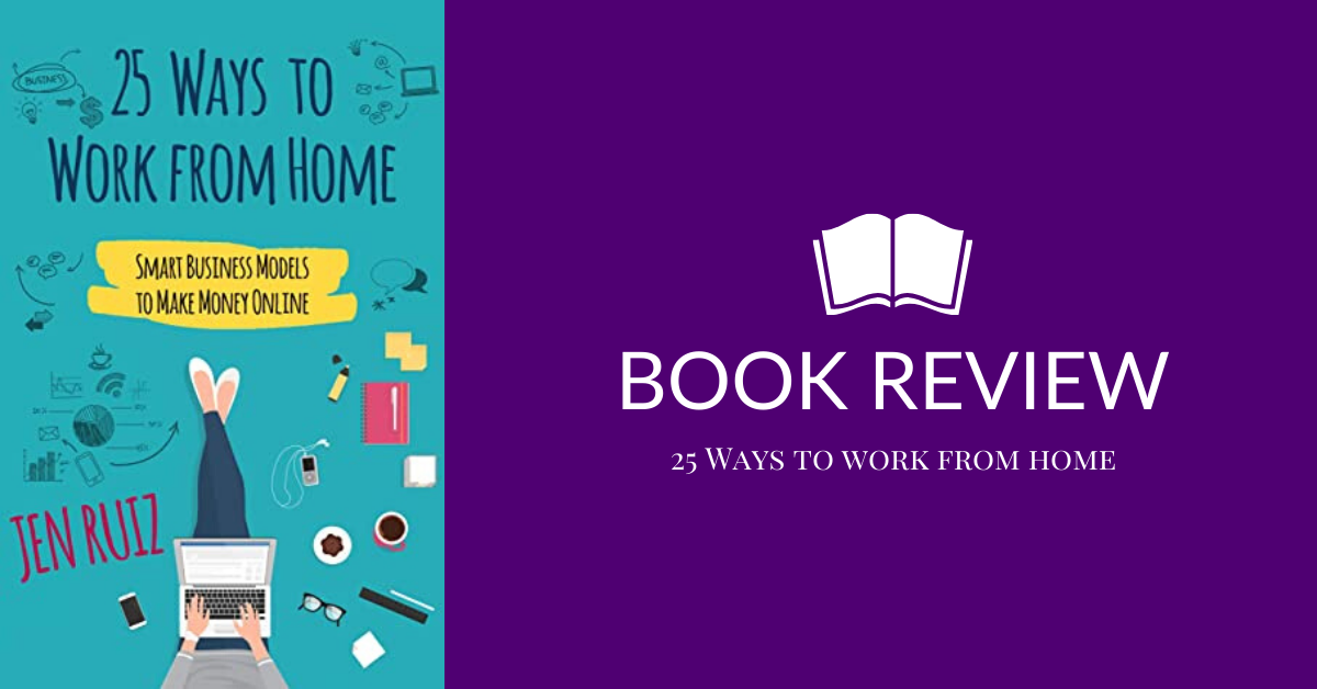Book Review: 25 Ways to Work from Home