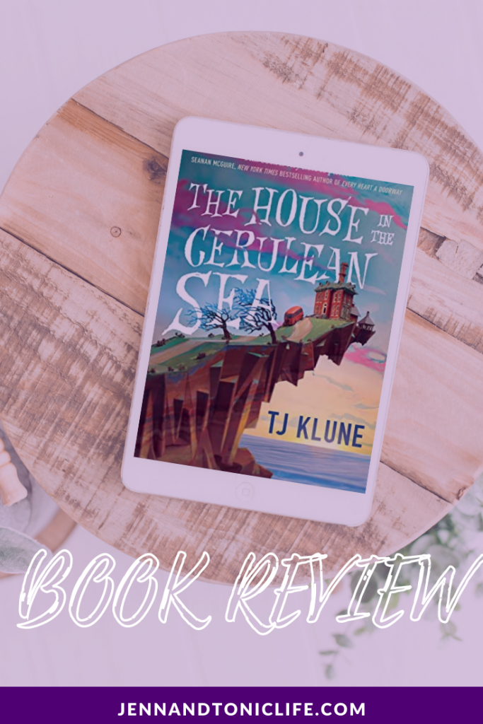 Pinterest Pin for The House in the Cerulean Sea by T.J. Klune