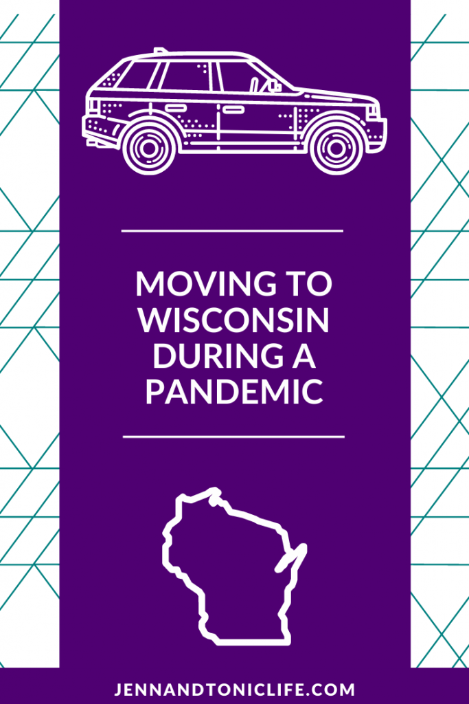Moving to Wisconsin during a Pandemic Pinterest Pin