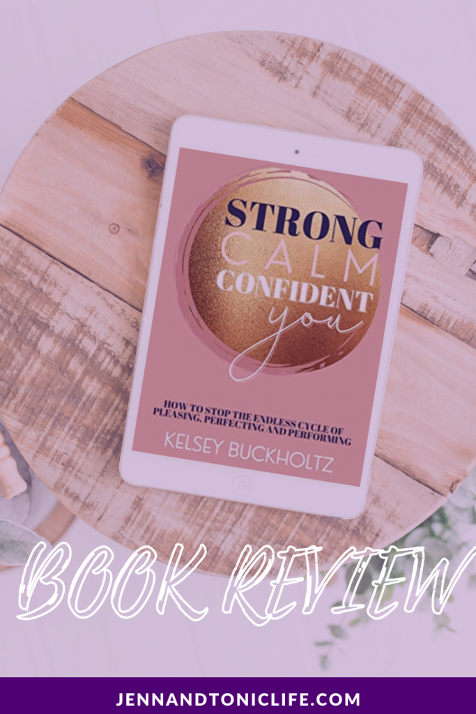 Book Review Strong Calm Confident You by Kelsey Buckholtz
